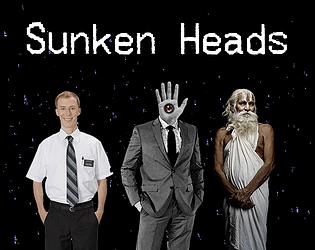 Sunken Heads [Free] [Adventure]