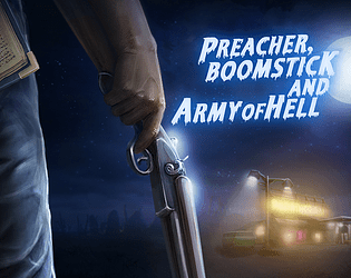 Preacher, Boomstick and Army of Hell [Free] [Shooter]