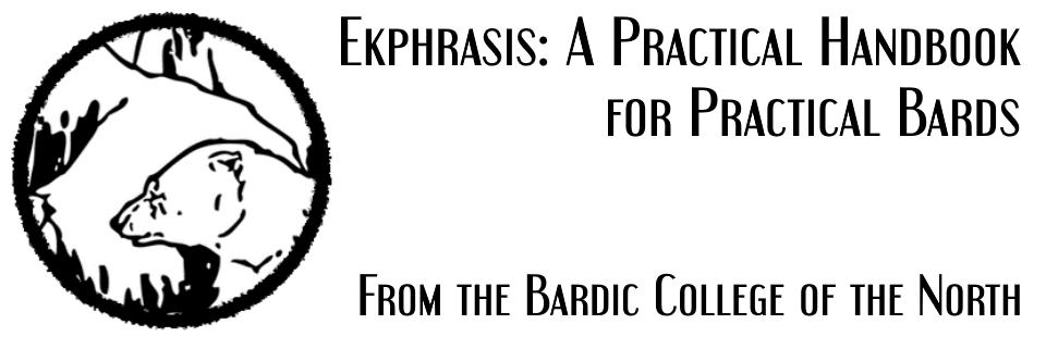 Ekphrasis: A Practical Handbook for Practical Bards