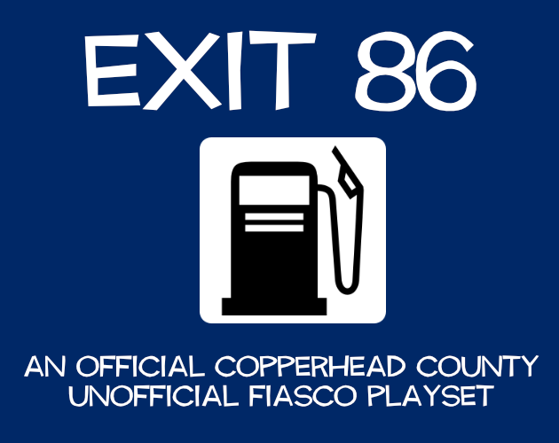 Exit 86: A Copperhead County Fiasco Playset