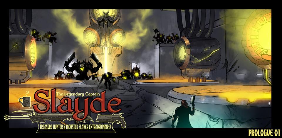 Galefire - The Legendary Captain Slayde, Treasure Hunter and Monster Slayer extraordinaire! Ep.00