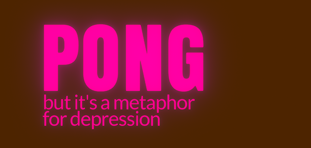 Pong But It's A Metaphor For Depression