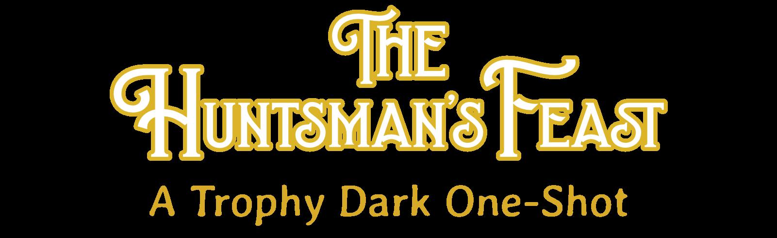 The Huntsman's Feast
