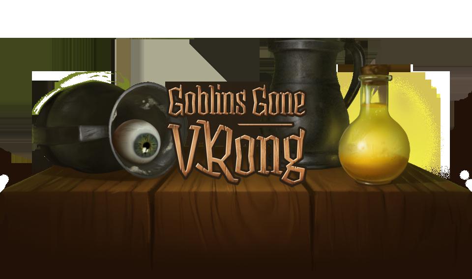 Goblins Gone VRong