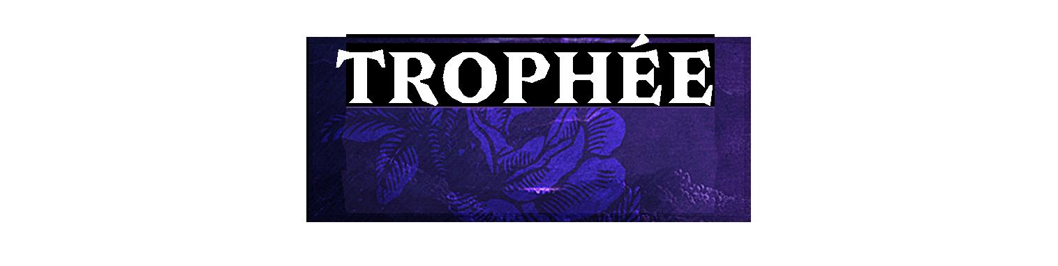 Trophée solo