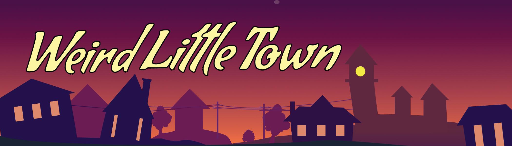 Weird Little Town