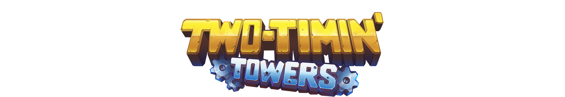 Two-Timin' Towers