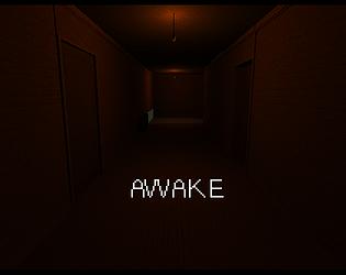 Awake [Free] [Other] [Windows] [Linux]