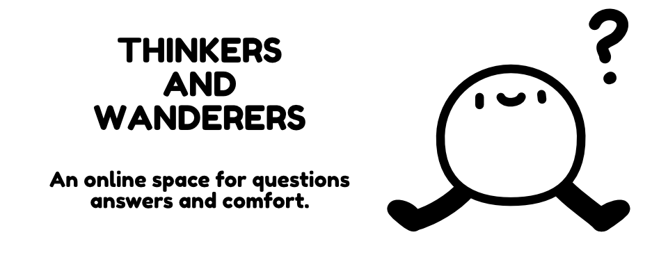 Thinkers And Wanderers