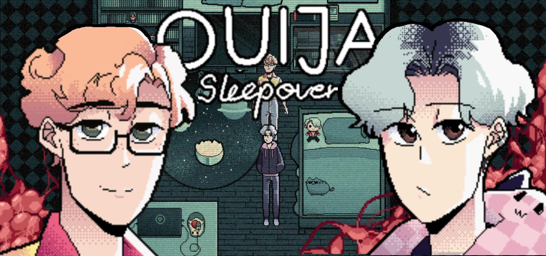 Ouija Sleepover