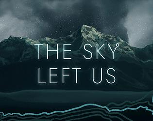 The Sky Left Us [Demo]