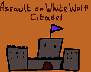 Assault on White Wolf Citadel
