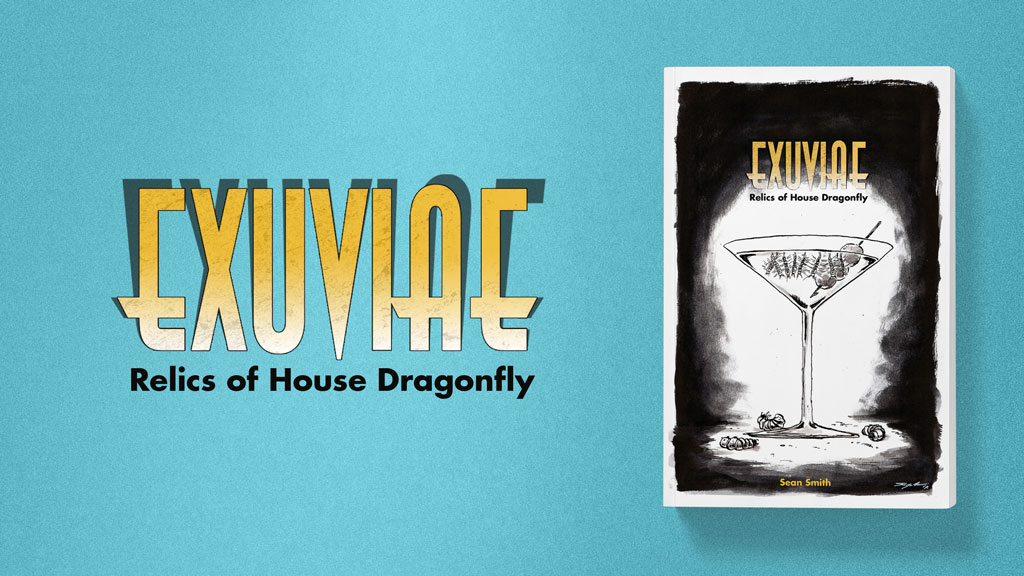 EXUVIAE: Relics of House Dragonfly