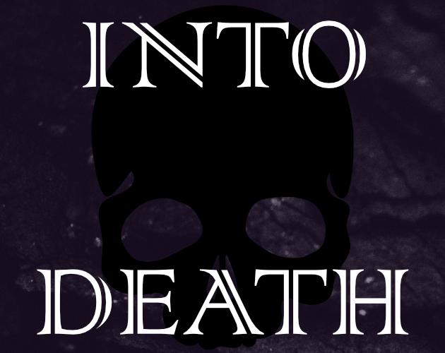 Into Death