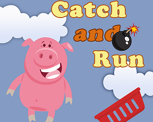 Catch and Run