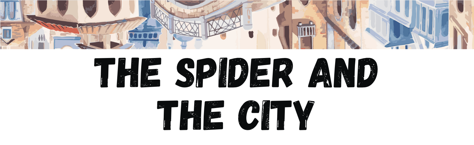 Cover of The Spider and The City. Illustration of an upside down city.