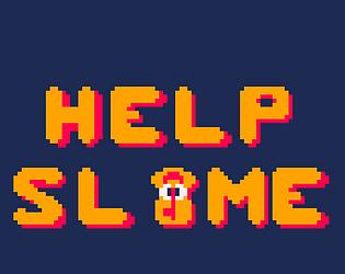 Help Slime