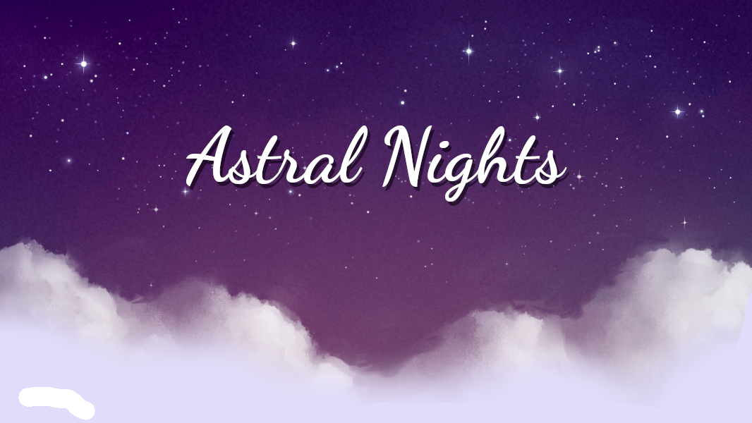 Astral Nights