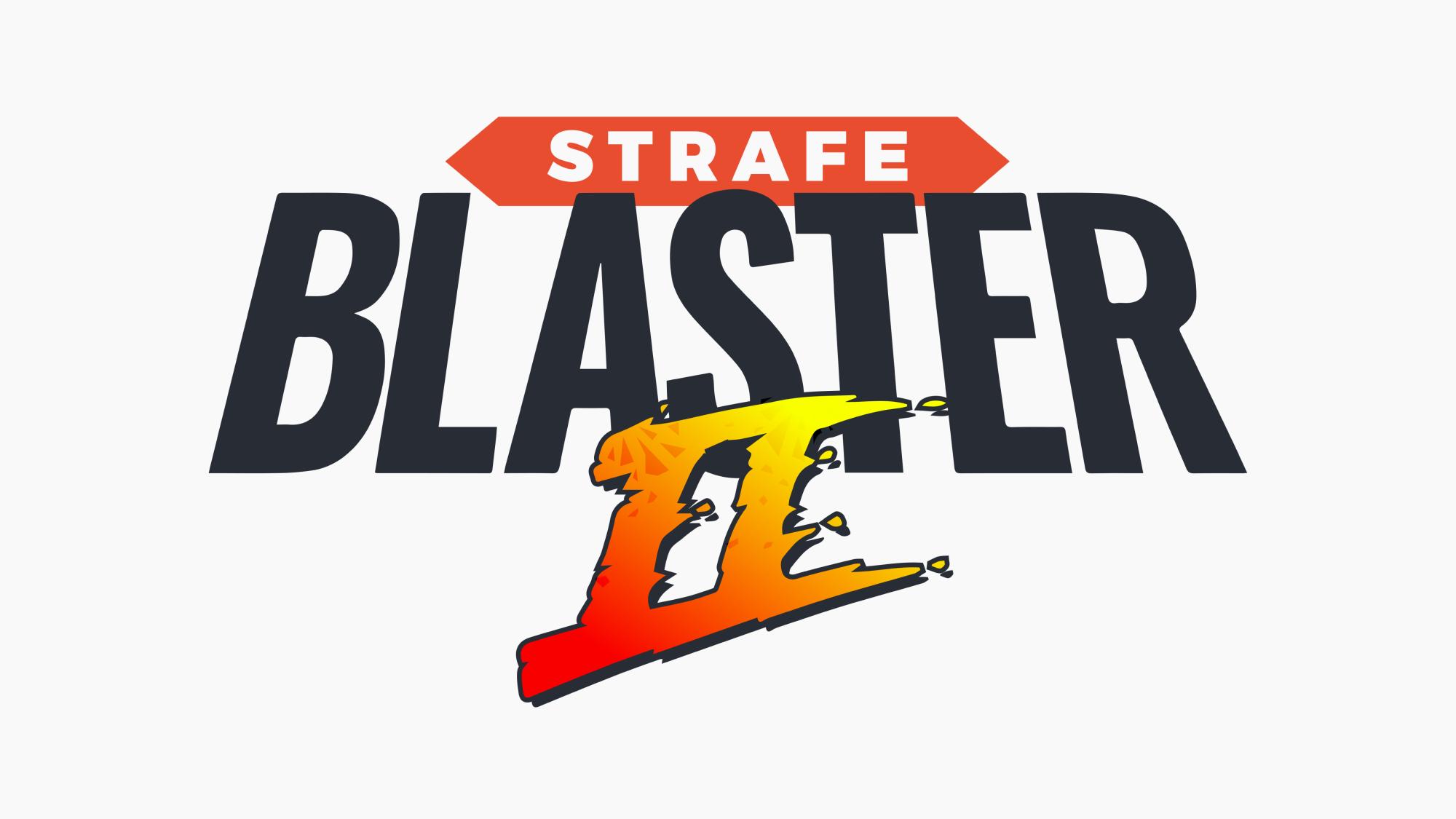 Strafe Blaster 2