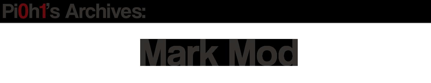 Mark Mod