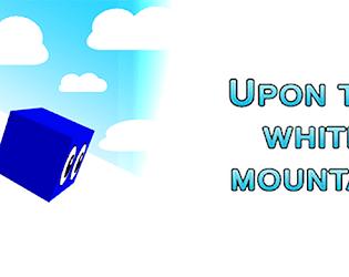 Upon The White Mountain