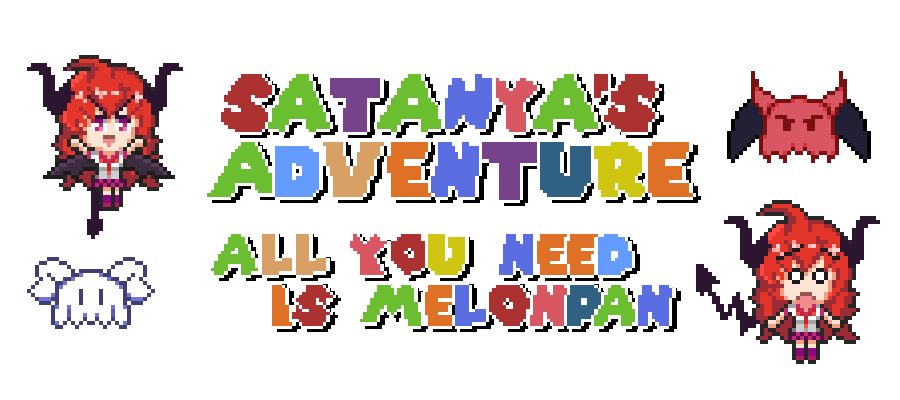 Satanya's Adventure - All you need is melonpan