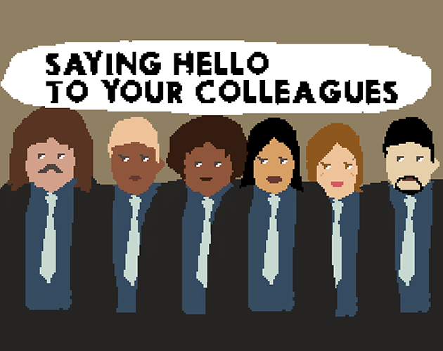 Saying Hello To Your Colleagues