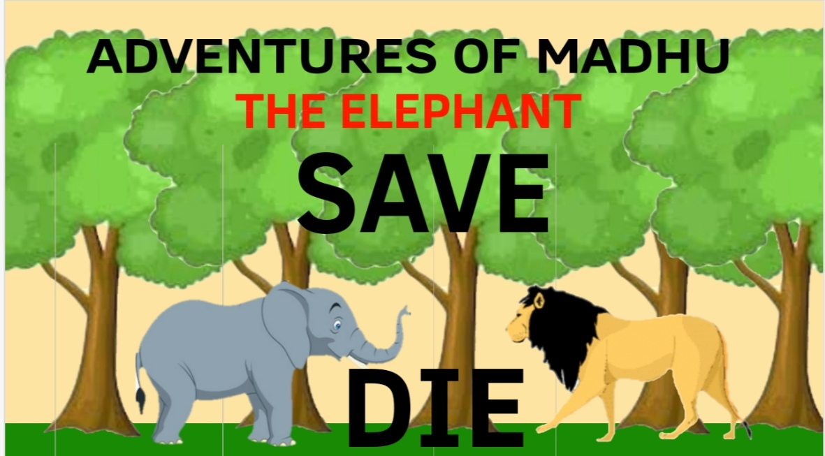 The Adventures Of Madhu The elephant