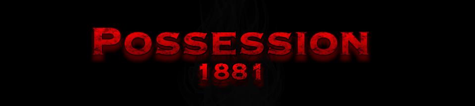 Possession 1881