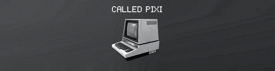 Called Pixi