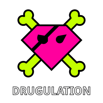 Drugulation