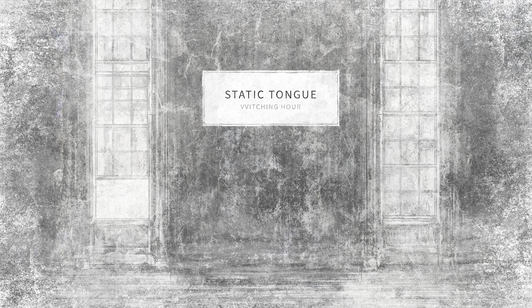 VVitching Hour: Static Tongue