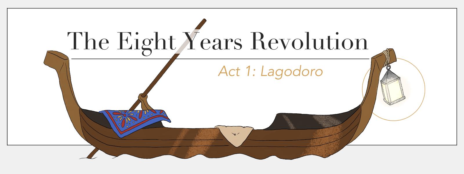 The Eight Years Revolution