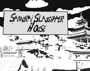 Samurai Slaughter House *Early Preview* [Free] [Action] [Windows]