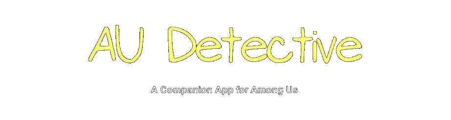 AU Detective - Companion app for Among Us