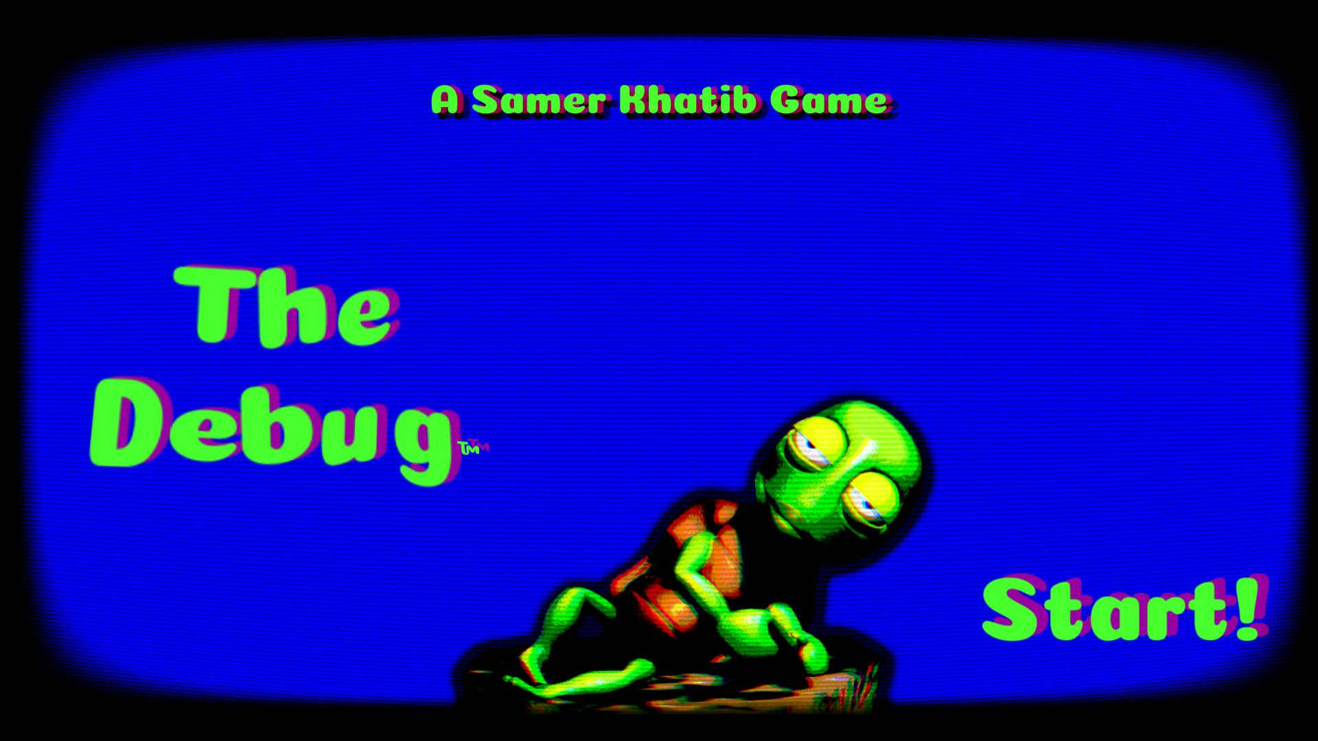 The Debug™