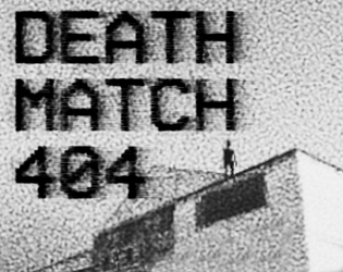 Deathmatch 404 [Free] [Shooter] [Windows]