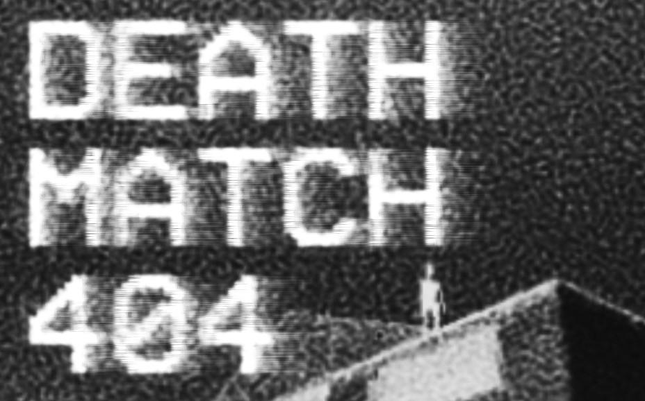 Deathmatch 404