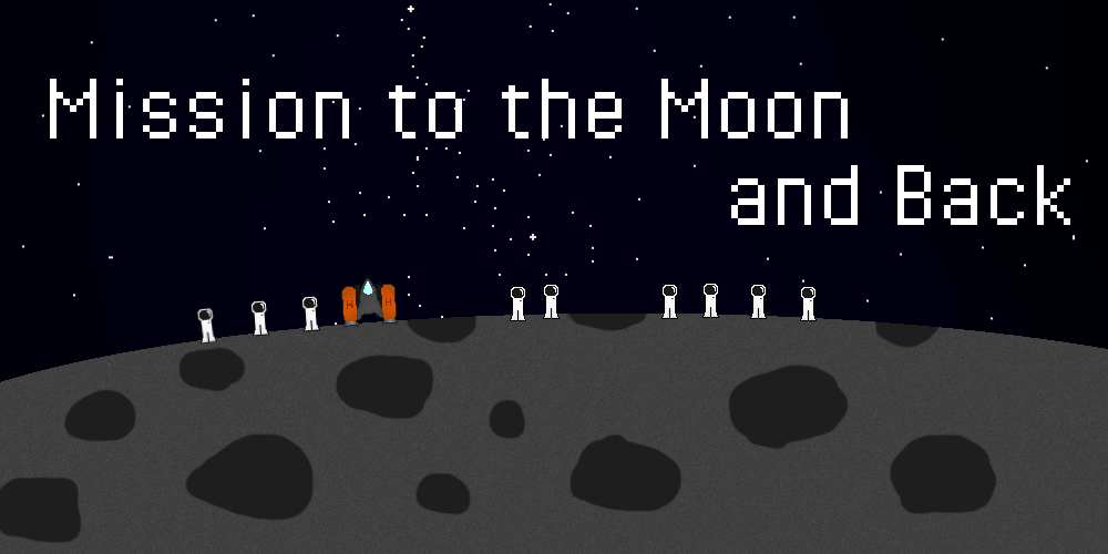 Mission to the Moon and Back