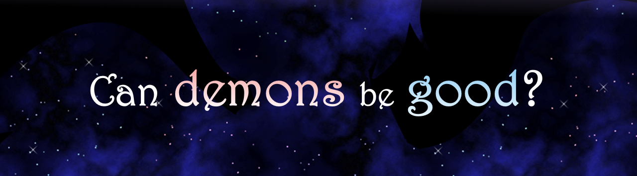 Can demons be good?