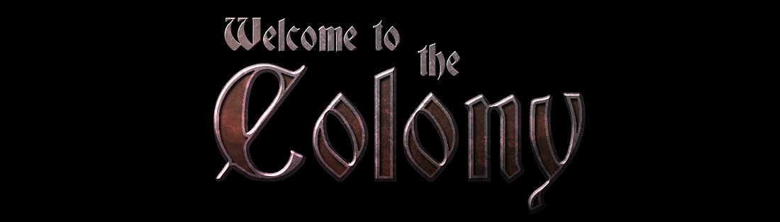 Welcome to the Colony