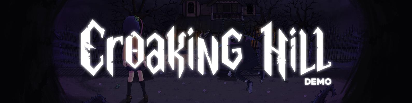 Croaking Hill: Demo