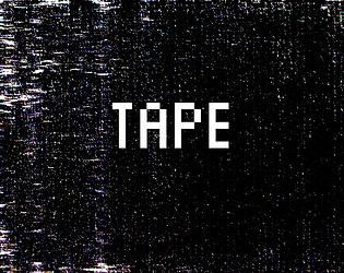 Tape [Free] [Adventure] [Windows]