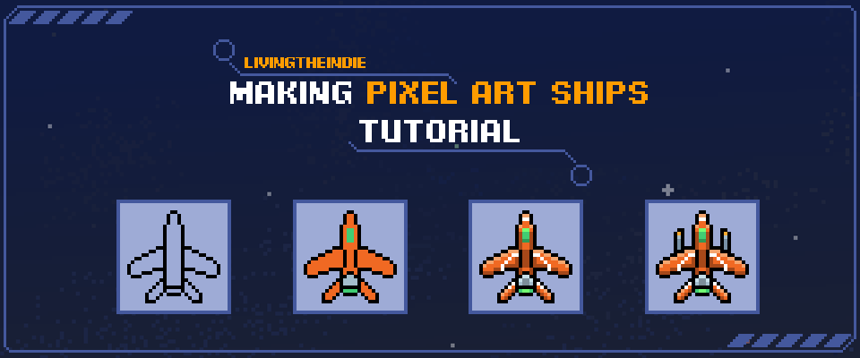 Making A Simple Pixel Art Ship Tutorial