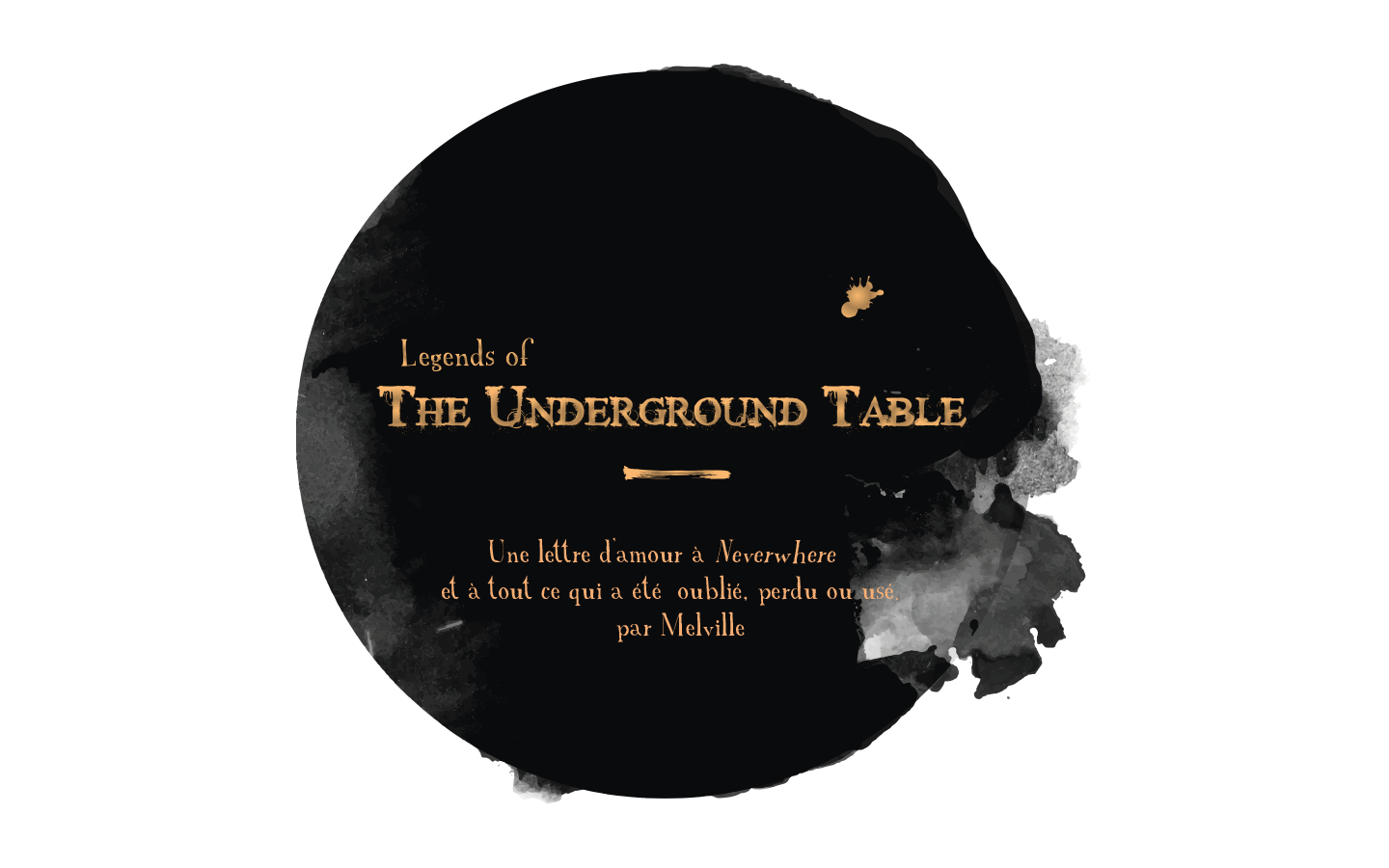 Legends of the Underground Table [FR]