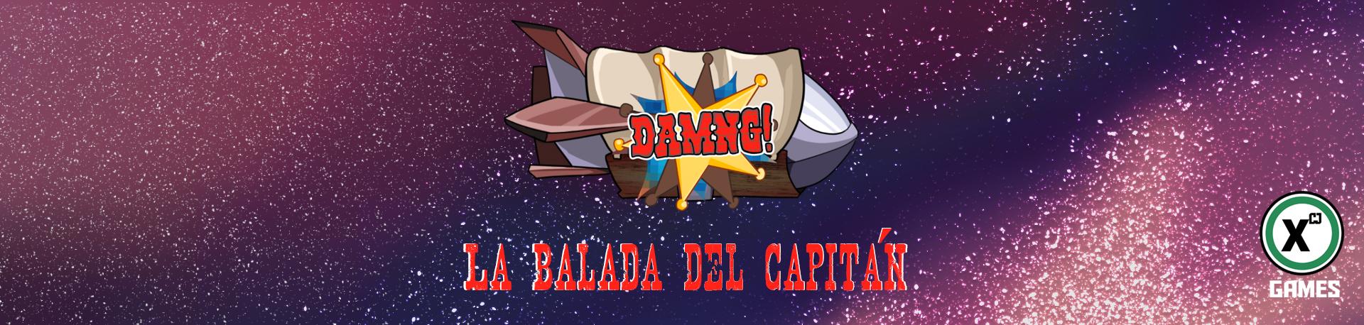 ¡Damng!: La balada del Capitán