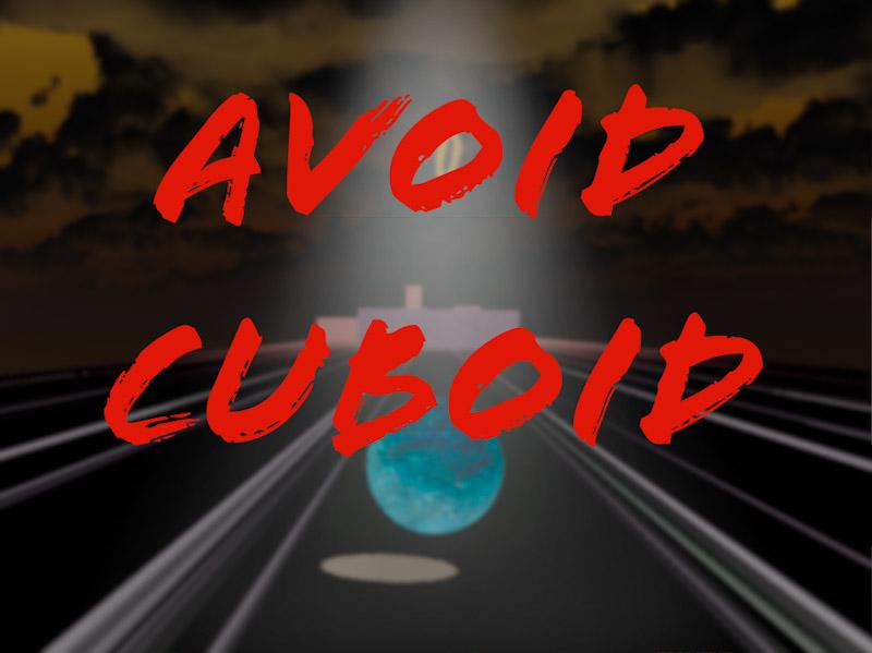 Avoid Cuboid
