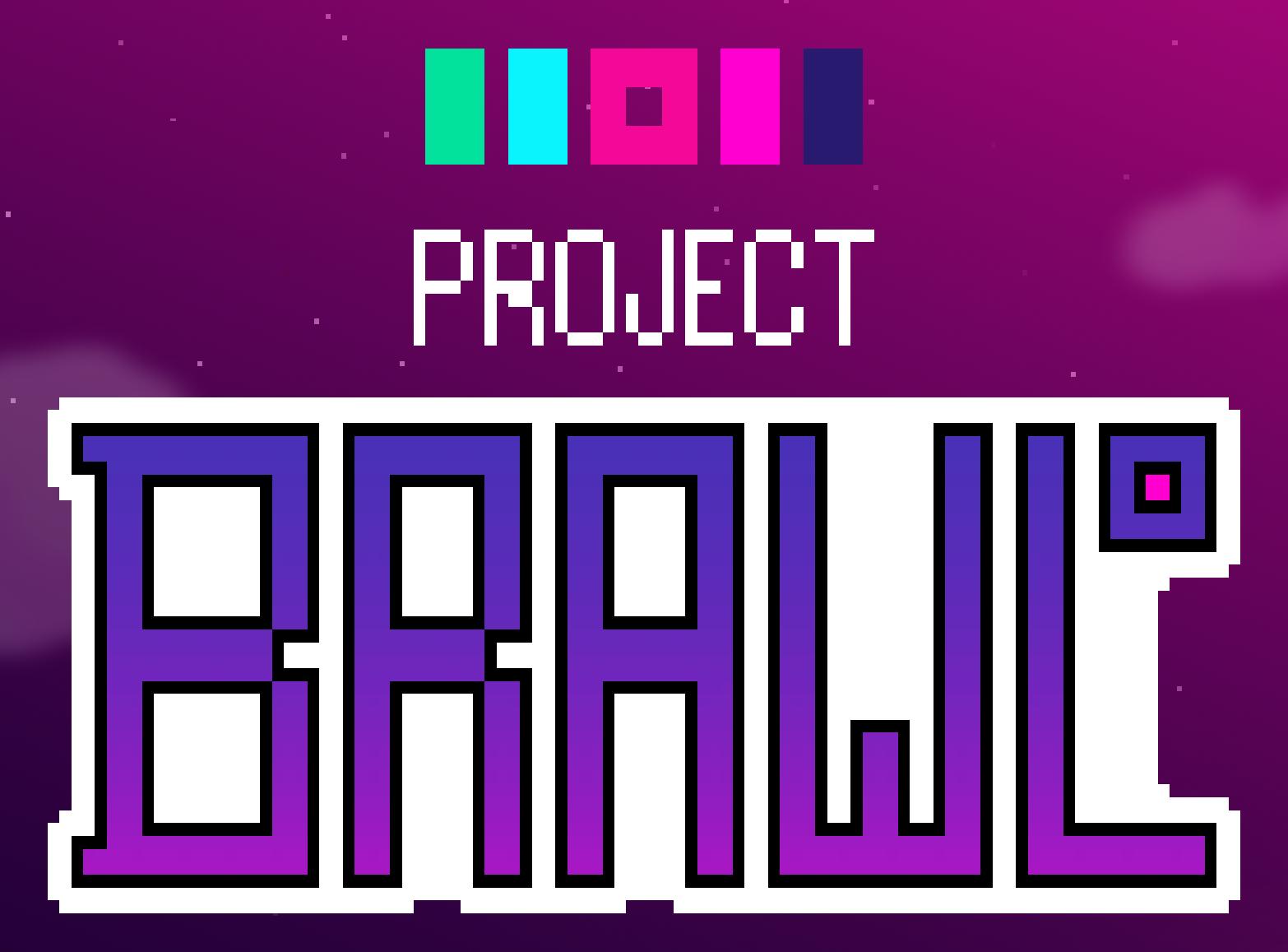 Project Brawl