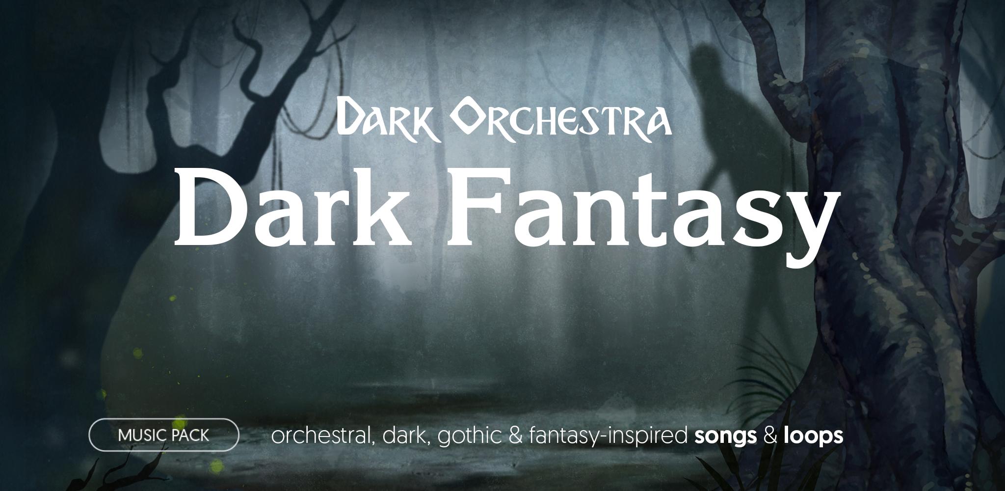Dark Orchestra : Dark Fantasy - music pack