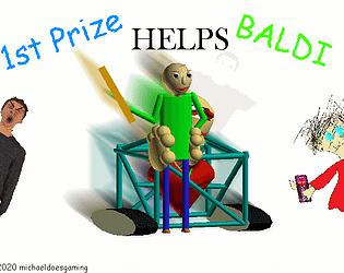 1st prize helps baldi (REMASTERED)
